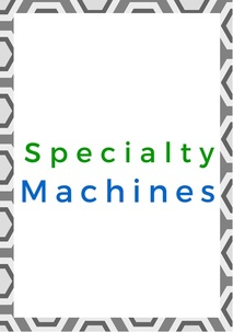 Speciality Machines
